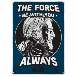 Star Wars Tin Sign The Force Be With You Always